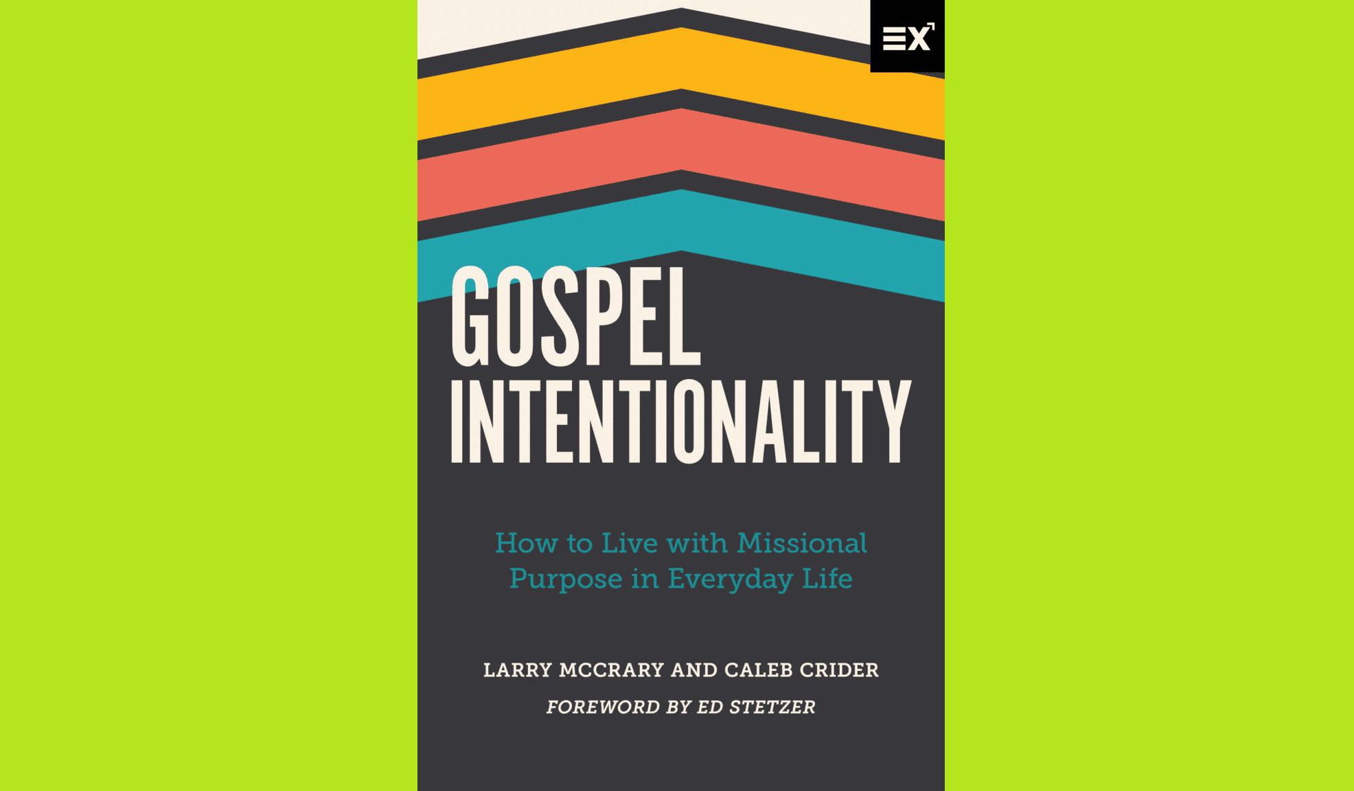 Gospel Intentionality